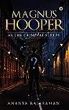 Magnus Hooper (As the Criminal Sleeps)