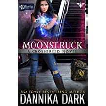 Moonstruck (Crossbreed Series Book 7) (English Edition)