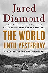 [(The World Until Yesterday : What Can We Learn from Traditional Societies?)] [By (author) Jared M Diamond] published on (December, 2012)