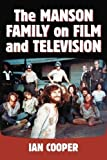 The Manson Family on Film and Television