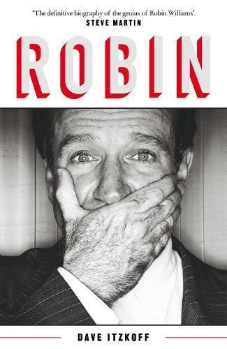 Robin Williams por David Itzkoff