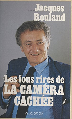Livres Les fous rires de «La Caméra cachée» pdf epub