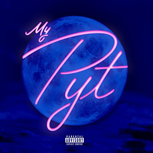 MY PYT [Explicit]
