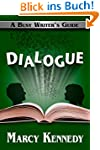Dialogue (Busy Writer's Guides Book 3...