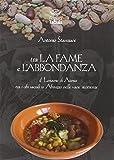 Tra la fame e l'abbondanza. Il Lessàme di Atessa tra i cibi sacrali in Abruzzo