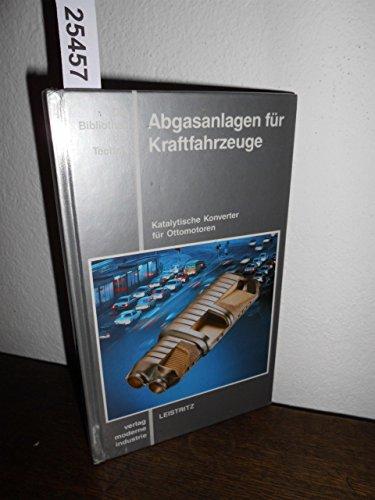 Die Bibliothek der Technik, Bd.47, Abgasanlagen für Kraftfahrzeuge