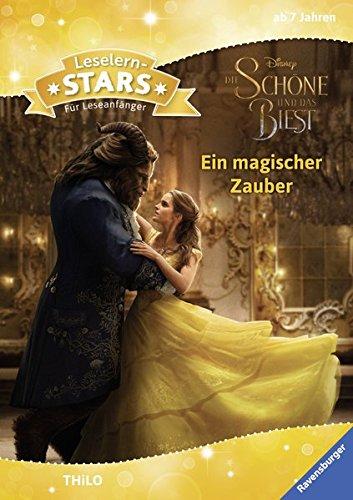 Preisvergleich Produktbild Leselernstars Disney Die Schöne und das Biest (live action): Ein magischer Zauber: Für Leseanfänger