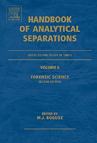 Forensic Science (handbook Of Analytical Separations 6) por Roger Smith epub