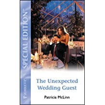 The Unexpected Wedding Guest (Something Old, Something New..., Book 2)