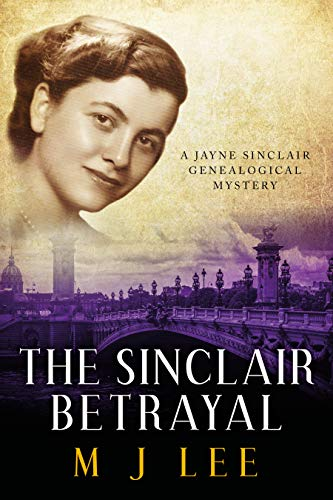 The Sinclair Betrayal by M J Lee