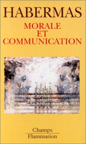 MORALE ET COMMUNICATION. : Conscience morale et activité communicationnelle