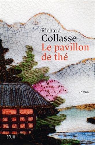 Le pavillon de thé : roman