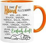 Cadouri Hunde-Tasse OHNE HUND IST ALLES DOOF!┊Kaffeetasse Bürotasse mit Spruch┊tolle Geschenkidee für Hundeliebhaber