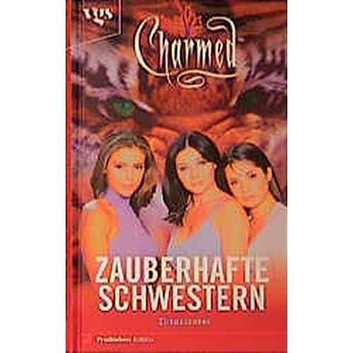 Charmed. Zauberhafte Schwestern. Zirkuszauber.