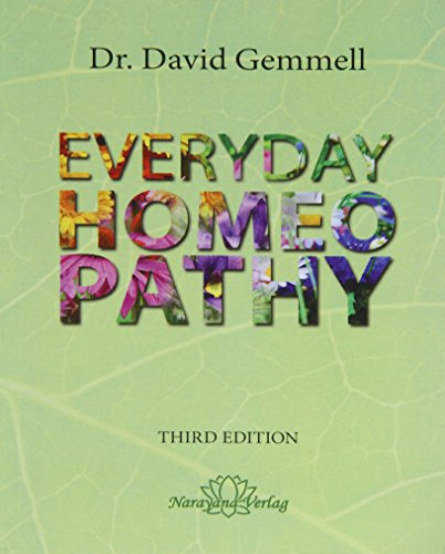 Everyday Homoeopathy - third edition
