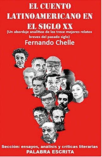 El cuento latinoamericano en el siglo XX por Fernando Chelle