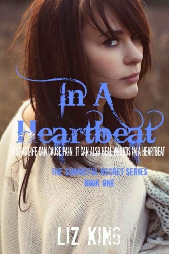 In A Heartbeat: Volume 1 (The Shameful Regret Series)