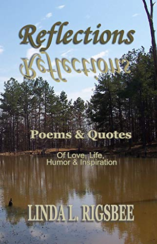 Reflections Poems Quotes Of Love Life Humor Inspiration Ebook