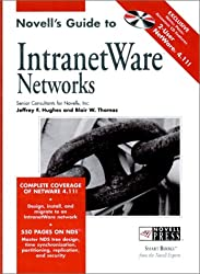 Novell's Guide to IntranetWare¿ Networks