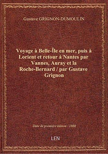 Voyage Nantes [Pdf/ePub] eBook