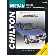 Chilton's Nissan Pick-Ups, 1998-01 Repair Manual: Covers U.S. and Canadian Models of Frontier Pick-Ups (1998 Thru 2001), Xterra (2000 Thru 2001), Path (Chilton's Total Car Care Repair Manual)