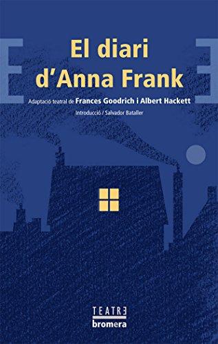 El diari d'Anna Frank (Bromera Teatre)