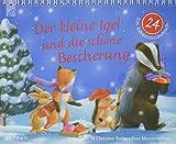 Der kleine Igel und die schöne Bescherung: Ein Adventsbilderbuch