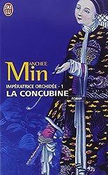 Impératrice Orchidée, Tome 1 : La Concubine