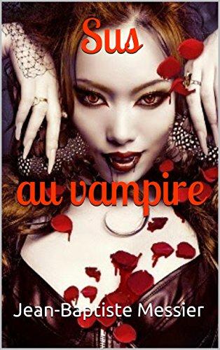 Sus au vampire (Les portes d'Euphoria t. 3)