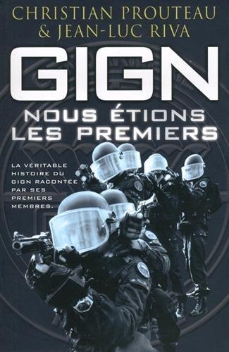 Gign : Nous étions les premiers