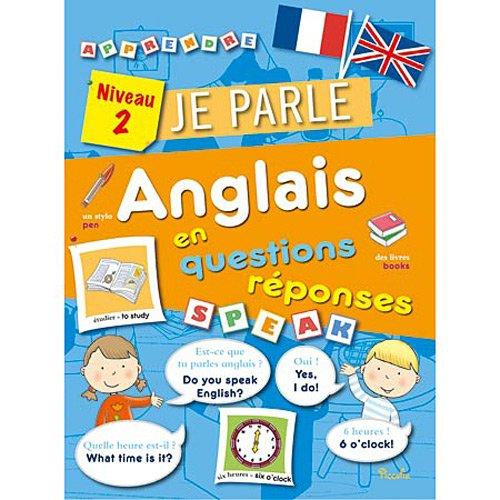 Je parle anglais en questions réponses Niveau 2 par Emanuela Carletti, Donatella Bergamino