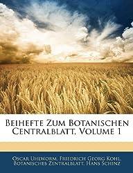 Beihefte Zum Botanischen Centralblatt, Volume 1