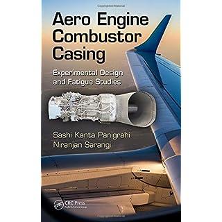 Aero Engine Combustor Casing: Experimental Design and Fatigue Studies