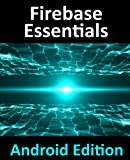 Firebase Essentials: Android Edition
