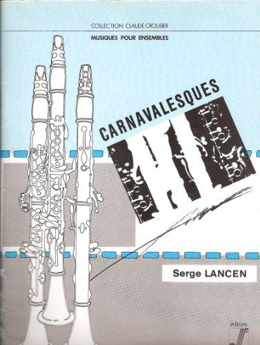 Carnavalesques : Pour clarinette et piano (Collection Claude Crousier)