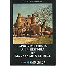 APROXIMACIONES A LA HISTORIA DE MANZANARES EL REAL