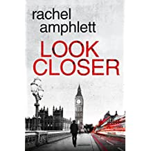 Look Closer: An edge of your seat mystery thriller