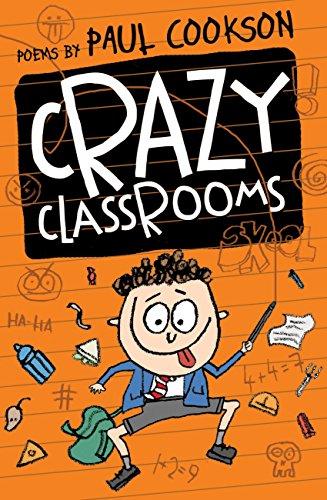 Crazy Classrooms