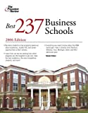 Best 237 Business Schools 2006 (Graduate School Admissions Guides)