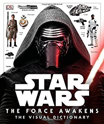 Star Wars: The Force Awakens Visual Dictionary by Pablo Hidalgo (2015-12-18)