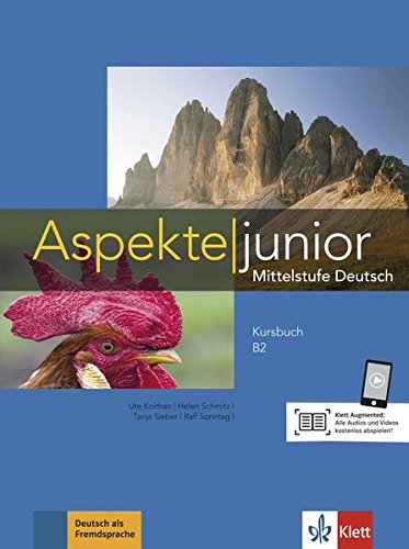 Aspekte junior b2, libro del alumno con video y audio online por Ute Koithan