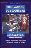 Code Vagnon du secourisme - CFAPSE (premiers secours en équipe)