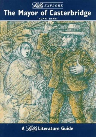 "Letts Explore ""Mayor of Casterbridge"" (Letts Literature Guide)"