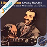 Stormy Monday (The Complete 1949 Black & White Sessions & Imperial Masters)