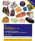 La Biblia De Los Cristales III ) (Cuerpo Mente (gaia))
