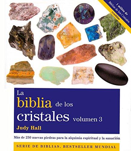 La Biblia De Los Cristales III ) (Cuerpo Mente (gaia)) por Judy Hall