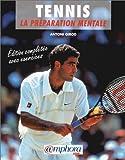 Tennis - La préparation mentale