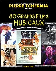 80 grands films musicaux