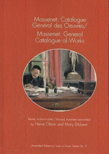 Massenet / Massenet: Catalogue General Des Oeuvres/General Catalogue of Works par Herve Oleon