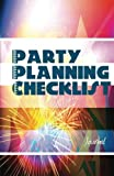 Party Planning Checklist Journal: Check it Off Your List